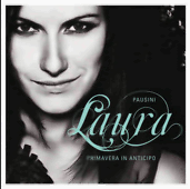 Laura Pausini : Primavera in anticipo youtube musica