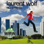 Copertina No Stress di Laurent Wolf